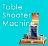 Table Shooter Machine